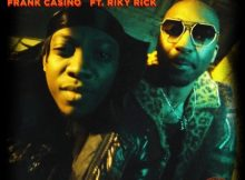 Frank Casino – Forever ft. Riky Rick mp3 download free lyrics