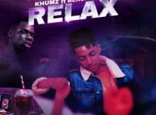 Khumz – Relax ft. Blxckie mp3 download free lyrics