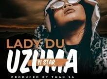 Lady Du - uZuma Yi Star mp3 download free lyrics