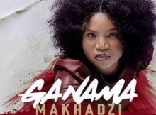 Makhadzi – Ganama ft. Prince Benza mp3 download free 2021 official