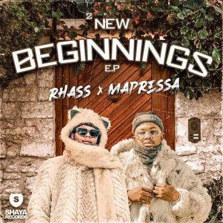 Rhass x Mapressa - 2 New Beginnings EP zip mp3 download free 2021 album datafilehost