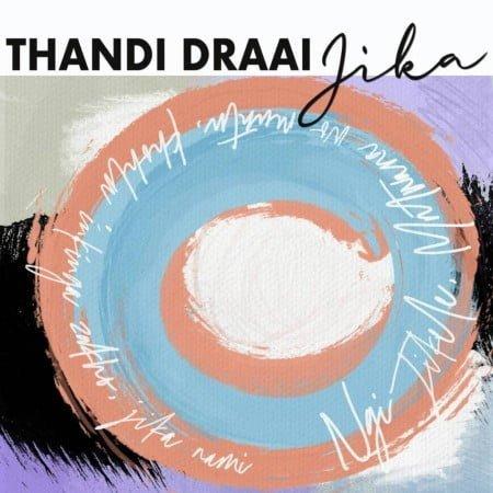 Thandi Draai – Jika (DJ Clock Remix) mp3 download