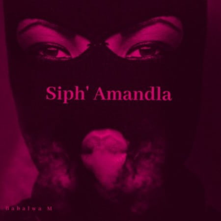 Babalwa M & Souloho – Siph' Amandla ft. Kelvin Momo mp3 download free lyrics