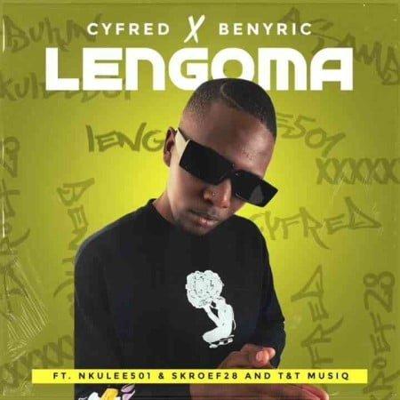 Cyfred & Benyrick – Lengoma ft. T & T MusiQ, Nkulee 501 & Skroef28 mp3 download free lyrics