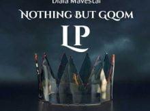 Dlala Mavestar - Nothing But Gqom Album zip mp3 download free 2021 datafilehost zippyshare