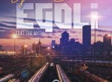 Gaba Cannal – eGoli ft. The Myth mp3 download free lyrics