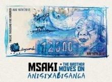 Msaki – Anisixabisanga ft. The Brother Moves On mp3 download free lyrics