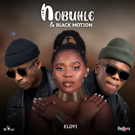Nobuhle & Black Motion – Eloyi mp3 download free lyrics