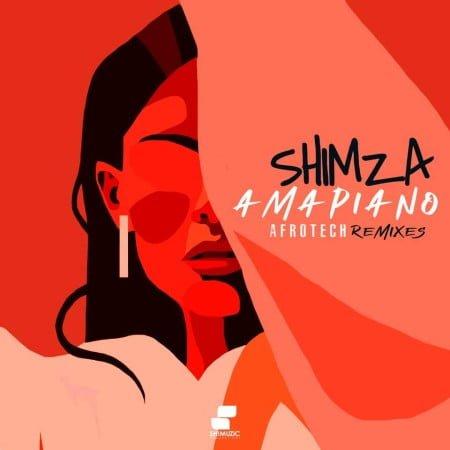 Shimza - Amapiano Afrotech Remixes EP zip mp3 download free 2021 datafilehost zippyshare album