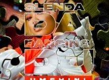 Slenda Da Dancing Dj - Umshini Ft. T Man, BEAST & Diskwa Woza mp3 download free lyrics