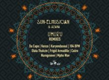 Sun-EL Musician & Azana – Uhuru (Caiiro Remix) mp3 download free lyrics