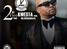 Vontebz – 2 By 2 ft. Kwesta mp3 download free lyrics