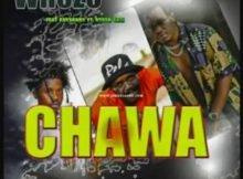 Whozu & Rayvanny – Chawa ft. Ntosh Gazi mp3 download free lyrics