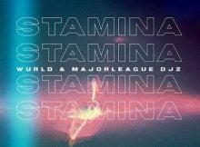 WurlD & Major League - Stamina mp3 download free lyrics