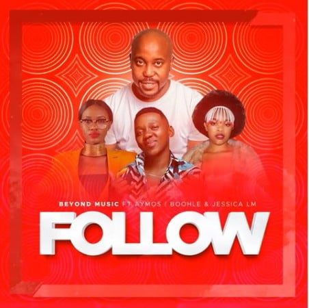 Beyond Music – Follow ft. Aymos, Boohle, Jessica LM mp3 download free lyrics