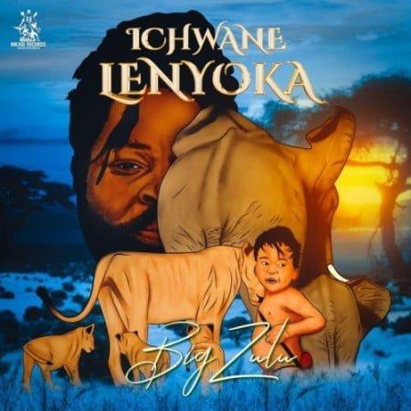 Big Zulu - Ichwane Lenyoka Album zip mp3 download free 2021 datafilehost zippyshare