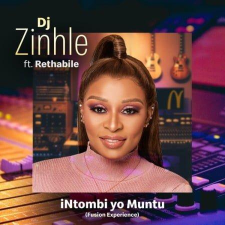 DJ Zinhle - iNtombi Yo Muntu ft. Rethabile (Fusion Experience) mp3 download free lyrics