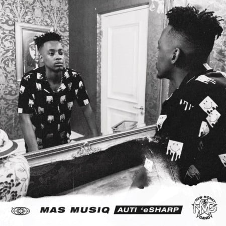 Mas MusiQ – I'm Real ft. Nia Pearl & Soa Mattrix mp3 download free lyrics