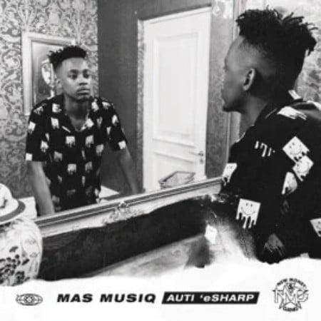 Mas MusiQ - Uzozisola ft. Kabza De Small, DJ Maphorisa & Aymos mp3 download free lyrics