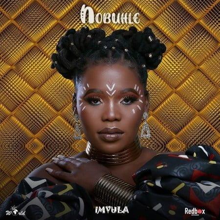 Nobuhle - Imvula Album zip mp3 download free 2021 datafilehost zippyshare