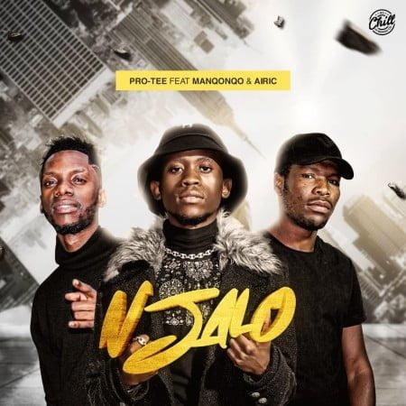 Pro Tee - Njalo ft. Manqonqo & Airic mp3 download free lyrics