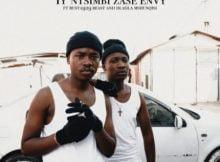 Reece Madlisa & Zuma – Iy'ntsimbi Zase Envy ft. Busta 929, Beast & Dladla Mshunqisi mp3 download free lyrics