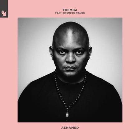Themba - Ashamed ft. Brenden Praise mp3 download free lyrics