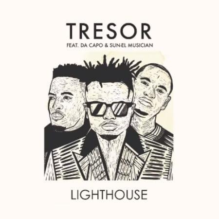 Tresor - Lighthouse ft. Sun-EL Musician & Da Capo mp3 download free lyrics