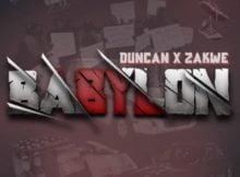 Zakwe & Duncan - Babylon mp3 download free lyrics
