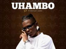 Aubrey Qwana – Uhambo ft. Tshego AMG mp3 download free lyrics