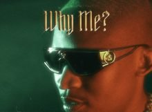 Audiomarc - Why Me ft. Nasty C & Blxckie mp3 download free lyrics