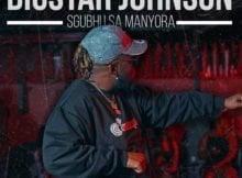 BigStar Johnson – Sgubhu Sa Mamnyora mp3 download free lyrics
