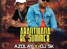 DJ SK & Azolay – Abantwana Be Summer ft. Tina mp3 download free lyrics
