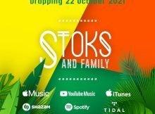 DJ Stoks – Stoks And Family Album zip mp3 download free 2021 datafilehost zippyshare
