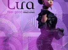 Lira – Feel Good (Prince Kaybee Amapiano Remix) mp3 download