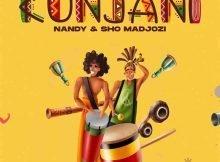 Nandy & Sho Madjozi – Kunjani mp3 download free lyrics