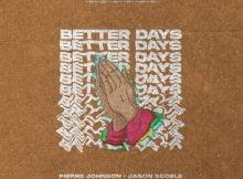Pierre Johnson & Jason Scoble - Better Days mp3 download free lyrics