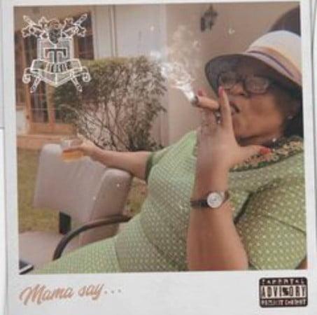 Stogie T – Mama Say… mp3 download free lyrics